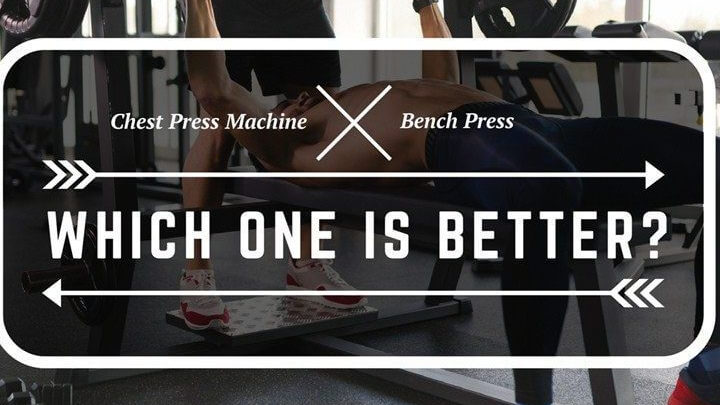chest press exercise vs bench press
