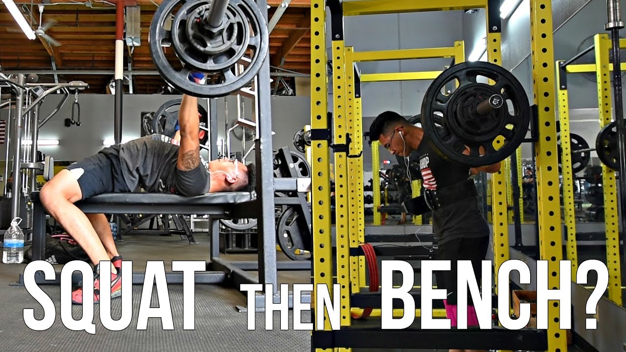 should i squat or bench press first