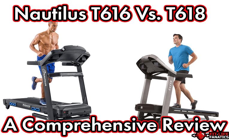 Nautilus T616 Vs. T618 - A Comprehensive Review