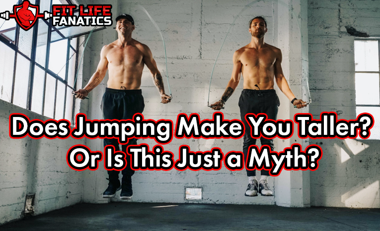 Does Jumping Make You Taller - Or Is This Just a Myth