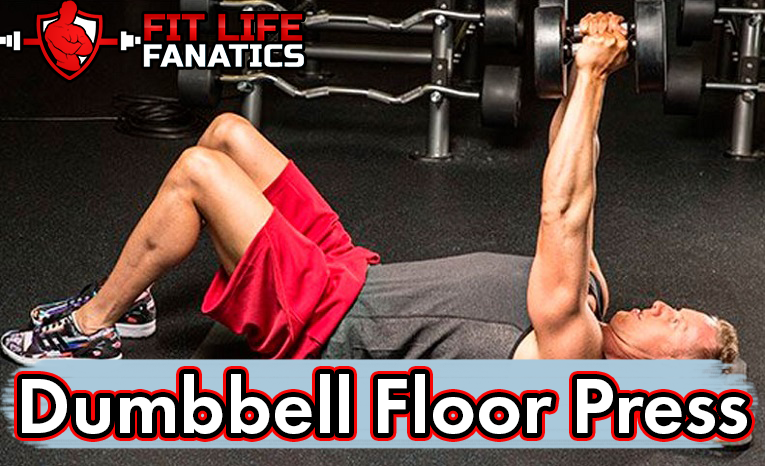 Dumbbell Floor Press - What It Is, How To, Benefits, Muscles Worked, Mistakes, and Alternative Exercises