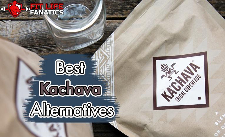 Best Kachava Alternatives – Cheaper, Tastier,& Better Substitutes