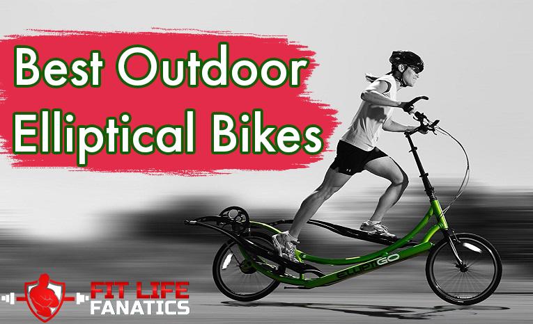 Best Outdoor Elliptical Bikes