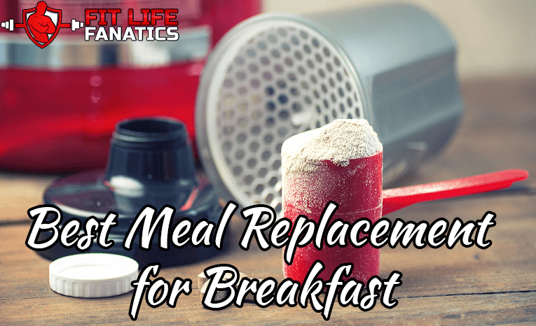 Best Meal Replacement for Breakfast
