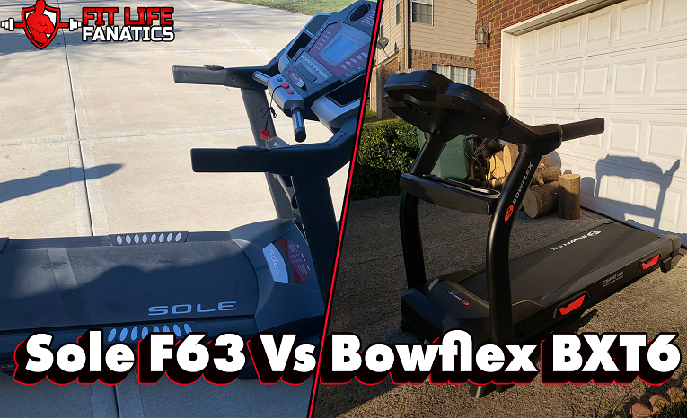 Sole F63 Vs Bowflex BXT6, Which is the Better Treadmill Which Gives the Most Value for Your Money