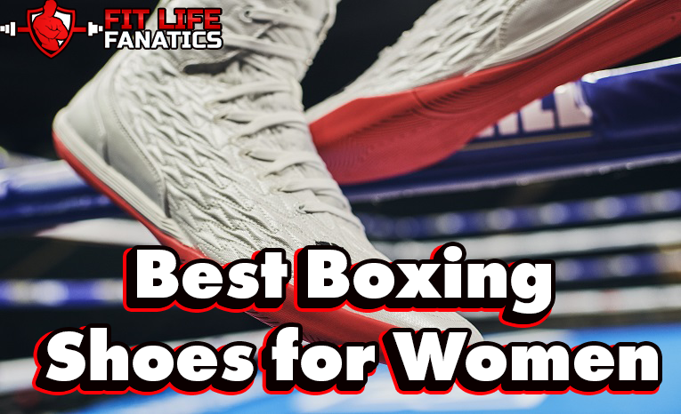 Best 15 Boxing Shoes for Women