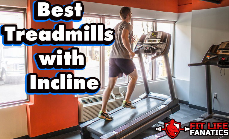 The Best Treadmills with Incline
