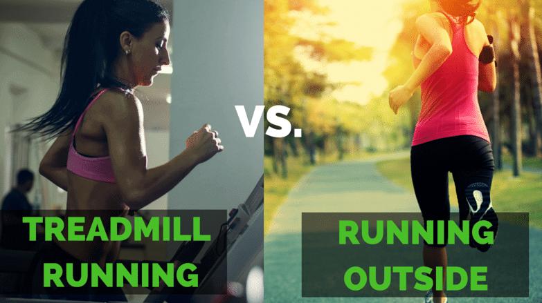 Running on a treadmill vs running outside