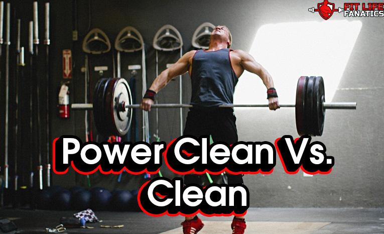 Power Clean Vs. Clean